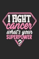 I Fight Cancer