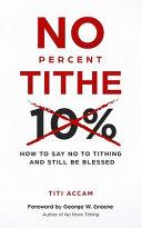 No Percent Tithe