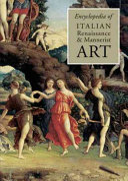 Encyclopedia of Italian Renaissance   Mannerist Art