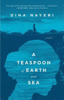 A Teaspoon of Earth and Sea Book