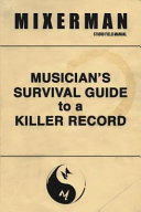 Musician S Survival Guide To A Killer Record