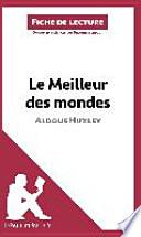 Le Meilleur des mondes d'Aldous Huxley (Fiche de lecture)