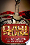 Clash of Clans  : : The Expansive Game Guide, Gold Edition