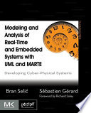 Modeling and Analysis of Real Time and Embedded Systems with UML and MARTE Book