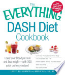 The Everything Dash Diet Cookbook PDF