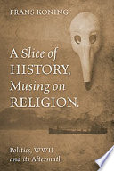 A Slice of History  Musing on Religion