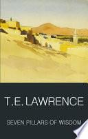 """Seven Pillars of Wisdom"" by Thomas Edward Lawrence, Angus Calder"