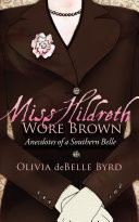 Miss Hildreth Wore Brown