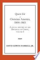 Quest For A Christian America 1800 1865