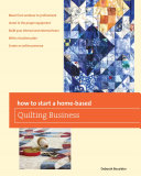 How to Start a Home-based Quilting Business