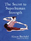 Pdf The Secret to Superhuman Strength