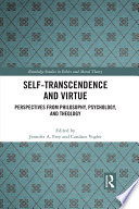 Self Transcendence and Virtue Book PDF