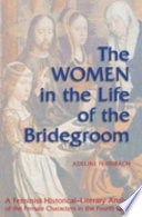 The Women in the Life of the Bridegroom