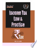 Income Tax Law & Practice with GST Dr. R. K. Jain (25th Edition A.Y. 2020-21)