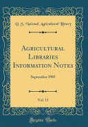 Agricultural Libraries Information Notes Vol 11