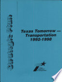 Texas Tomorrow-Transportation, 1992-1998