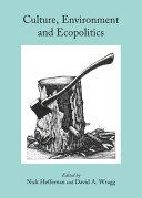 Culture, Environment and Ecopolitics