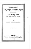 Strange Case of Dr  Jekyll and Mr  Hyde The Merry Men and other Tales and Fables Book