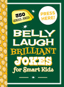 Belly Laugh Brilliant Jokes for Smart Kids