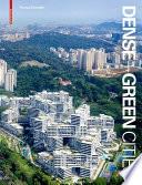 Dense + Green Cities