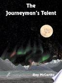 The Journeyman s Talent