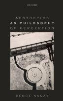 Aesthetics as Philosophy of Perception