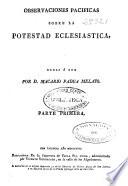 Observaciones pacíficas sobre la potestad eclesiástica: (1817. 318 p.)