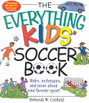 The Everything Kids  Soccer Book
