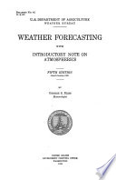 Weather Forecasting, with Introductory Note on Atmospherics