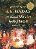 Enciclopedia de las hadas, los elfos y los gnomes
