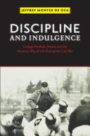 Discipline and Indulgence