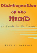 Disintegration of the Mind