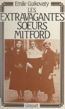 Les extravagantes sœurs Mitford