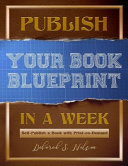 Publish Your Book Blueprint In A Week