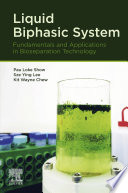 Liquid Biphasic System