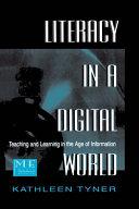 Literacy in a Digital World