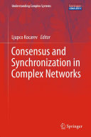 Consensus and Synchronization in Complex Networks