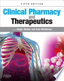 """Clinical Pharmacy and Therapeutics E-Book"" by Roger Walker, Cate Whittlesea"