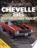 """Chevelle SS Restoration Guide, 1964-1972"" by Paul A. Herd"