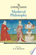 The Cambridge Companion to Medieval Philosophy