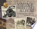 Vintage Hunting Album