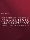 Doing Research Projects in Marketing  Management and Consumer Research