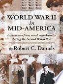 World War Ii In Mid America