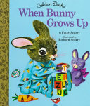 When Bunny Grows Up