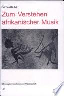 Zum Verstehen afrikanischer Musik  : Aufsätze