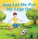 Just let me put my legs on [Pdf/ePub] eBook