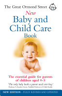 The Great Ormond Street New Baby   Child Care Book