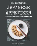 88 Japanese Appetizer Recipes Pdf/ePub eBook