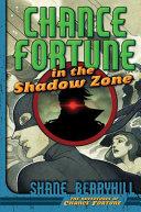 Chance Fortune in the Shadow Zone [Pdf/ePub] eBook