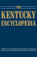 The Kentucky Encyclopedia